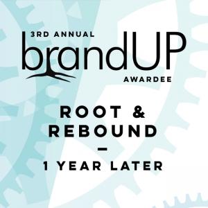 Rootid's BrandUP Awardee Root & Rebound