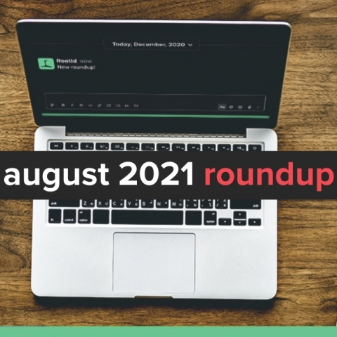 August 2021 Roundup