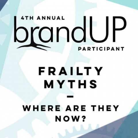 BrandUP 2018 Nonprofit Participant, Frailty Myths